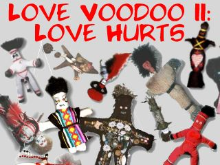 Love Voodoo 2: Love Hurts